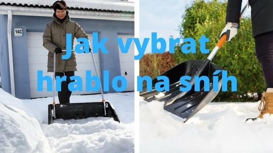 Jak vybrat hrablo na sníh