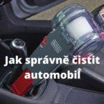 Jak správně čistit automobil – interiér i exteriér